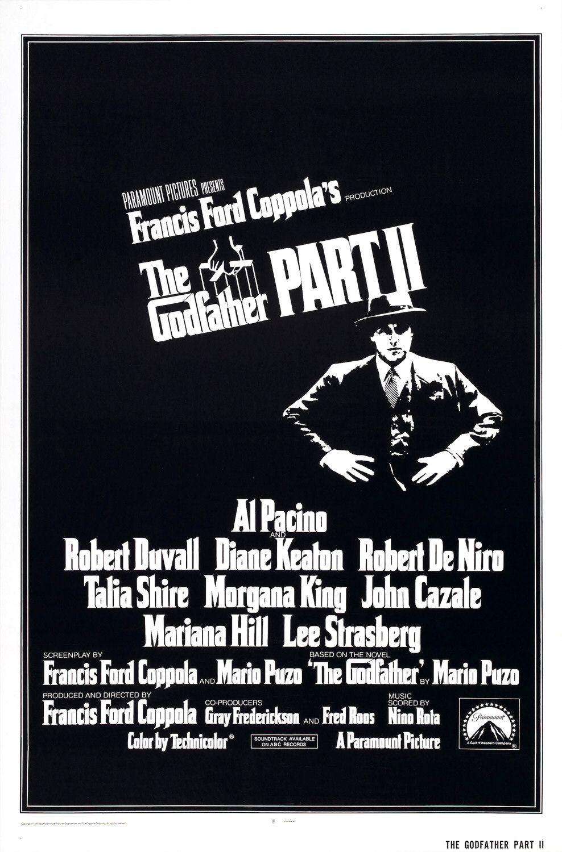 <p>The Godfather Part II / &bdquo;Кръстникът, част втора&ldquo; &ndash; 1974; Режисьор: Франсис Форд Копола; Участват: Ал Пачино, Робърт Де Ниро, Робърт Дювал</p>