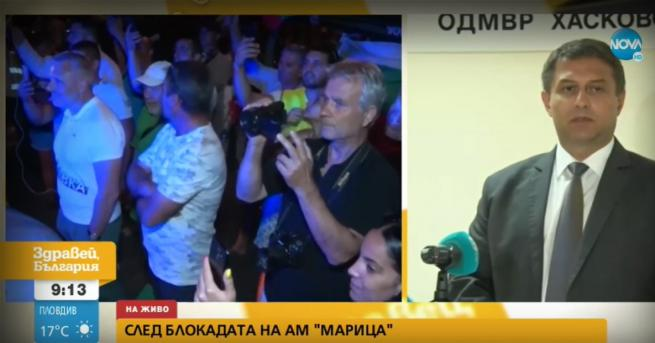 България ОДМВР - Хасково: Протестиращите, затворили АМ